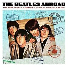 The BEATLES-abroad... 1965 North America tour in words & Music CD NUOVO
