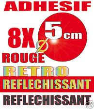 8 x PASTILLES retro Réfléchissant ROUGE 50 mm Adhesive retro-reflective film.