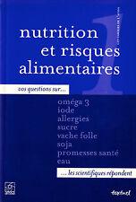 Nutrition et Risques Alimentaires - Collectif - Eds. Textuel - 2005