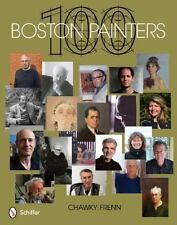 100 BOSTON PAINTERS contemporary artist both well and lesser known