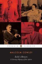 Penguin Twentieth-Century Classics: Exile's Return : A Literary Odyssey of...