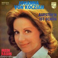 """7"""" JOHANNA VON KOCZIAN Aufstehn ist schön/ Mein Baum GILBERT BECAUD PHILIPS 1978"""