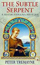 The Subtle Serpent (A Sister Fidelma Mystery: A Celtic Mystery) by Peter Tremayn