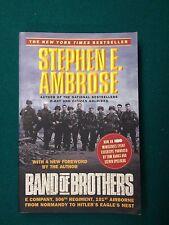 Band of Brothers : E Company, 506th Regiment, 101st Airborne from Normandy to...