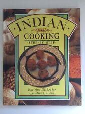 The Indian Cooking: Step-by-Step By Mridula Baljekar HC 1992 Easy Recipes