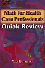 Math and Writing for Health Science: Math for Health Care Professionals Quick...