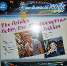 DISCO 33 GIRI  La grande storia del rock n. 32 THE ORIOLES BOBBY VEE (C)