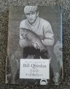 Signed x5 The Life and Times of Bill Quinlan Bob Buteux fishing book carp tench