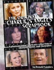 Original Charlie's Angels Scrapbook: By Sanders, Donald Pingel, Mike