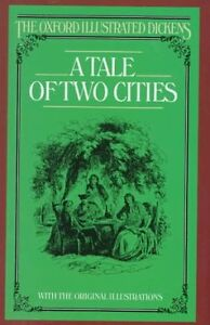 A Tale of Two Cities (Oxford Illustrated Dickens)