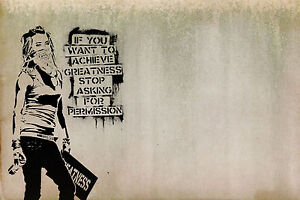 """Framed Print - Banksy Street Art """"Achieve Greatness"""" Quotation (Graffiti Picture"""