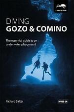 Diving Gozo & Comino: The Essential Guide to an Underwater Playground by Salter,