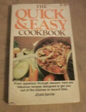 The Quick & Easy Cookbook By Joan Savin (Paperback, 1977)