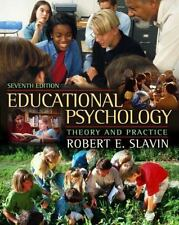 Educational Psychology: Theory and Practice, Seventh Edition, Robert E. Slavin,