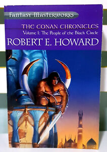 The Conan Chronicles Volume 1: The People of the Black Circle! Robert E. Howard!