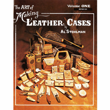 The Art of Making Leather Cases, Vol. 1 [paperback] Stohlman, 61941-01