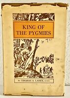 Lahey, Thomas A. King of The Pygmies, First Edition! 1944