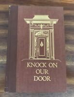 Knock On Our Door by Robert F. and Anna Belle Koenig (1952, Hardcover) RARE HTF