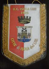 RARO GAGLIARDETTO A.C. ISOLA LIRI CALCIO - pennant wimpel fanion