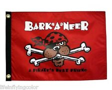 "BARK A NEER 12X18"" BOAT FLAG NEW NAUTICAL COOL DOG PIRATE FLAG"