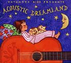 Acoustic Dreamland - Putumayo Presents (2011, CD NUOVO)