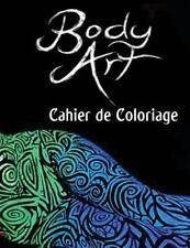 Body Art Cahier de Coloriage : Dans Ce A4 50 Pages Livres de Coloriage Pour...