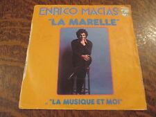 45 tours Enrico Macias - La marelle