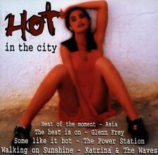 Hot in the City Billy Idol, Asia, Dan Hartman, Katrina & The Waves, Corey.. [CD]