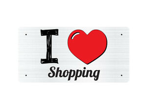I Love Shopping - Metal Sign