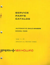 "NEW HOLLAND 1036 AUTO. BALE WAGON PARTS MANUAL ""NEW"""