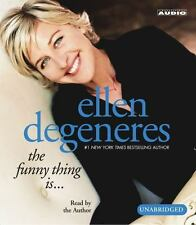The Funny Thing Is... by Ellen Degeneres (2003, Hardcover, Unabridged)