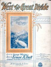 West Of The Great Divide, 1924, by George Whiting and Ernest Ball