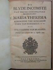 MARIE THERESE REINE DE HONGRIE : CELEBRATION A BRUXELLES en 1744.