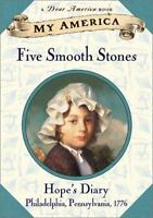 My America: Five Smooth Stones: Hope's Revolutionary War Diary, Book One by Gre