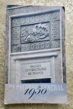 Catalogue général des Presse Universitaires de France : 1950