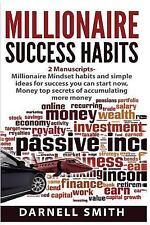 Millionaire Success Habits : 2 Manuscripts - Millionaire Mindset Habits and S...
