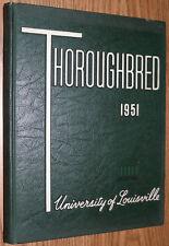 YEARBOOK - University of Louisville KY - 1951 Thoroughbred Kentucky