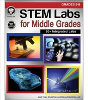 STEM Labs for Middle Grades: Grades 5 - 8, Paperback by Cameron, Schyrlet; Cr...