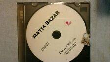 MATIA BAZAR - CHE SARÀ MAI. PROMO CD SINGOLO 1 TRACK