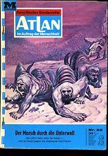 ATLAN--Perry Rhodan Sonderreihe -- Der Marsch -- Nr. 22 -- Romanheft