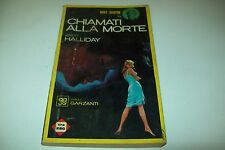 GIALLI GARZANTI N.2-BRETT HALLIDAY--MIKE SHAYNE-CHIAMATI ALLA MORTE-MAGGIO 1964