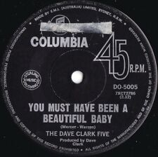 Dave Clark Five ORIG OZ 45 You must have been a beautiful baby VG+ '67 Rock Pop