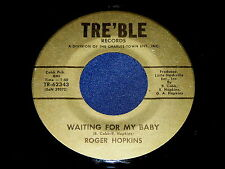 """ROGER HOPKINS """"Waiting For My Baby"""" 45 : Tre'ble 62343 @ Private COUNTRY POP"""