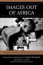 Images Out of Africa: The Virginia Garner Diaries of the Africa Motion Picture P