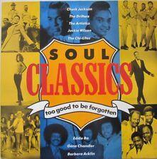 SOUL CLASSICS - TOO GOOD TO BE FORGOTTEN  -  LP