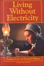 Living Without Electricity: Peoples Place Book No