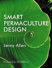 Smart Permaculture Design, Allen, Jenny, New Books
