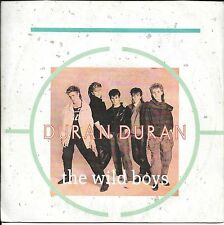 """45 TOURS / 7"""" SINGLE--DURAN DURAN--THE WILD BOYS--1985"""