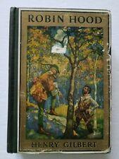 ROBIN HOOD Henry Gilbert, Godwin illus. The Golden Books 1912