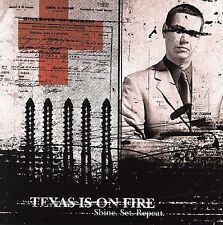 Shine Set Repeat by Texas Is on Fire (CD, Oct-2005, Crash Music, Inc.)